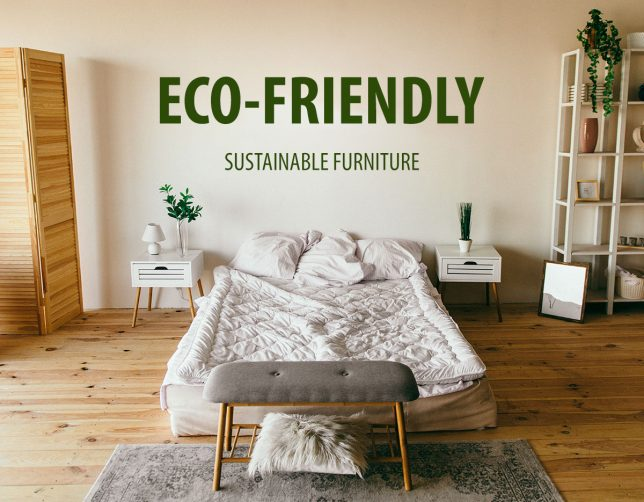 Eco-Friendly and Sustainable Furniture